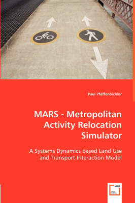 Mars - Metropolitan Activity Relocation Simulator (Paperback)
