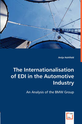 The Internationalisation of EDI in the Automotive Industry (Paperback)