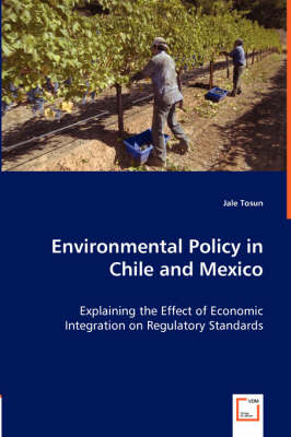 Environmental Policy in Chile and Mexico (Paperback)