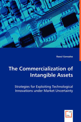 The Commercialization of Intangible Assets (Paperback)