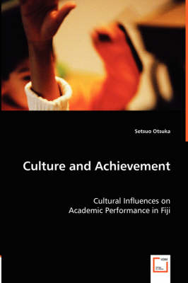 Culture and Achievement (Paperback)