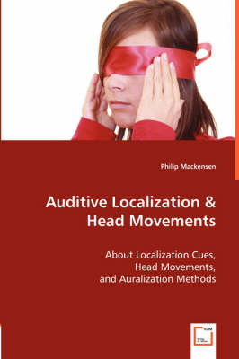 Auditive Localization & Head Movements (Paperback)