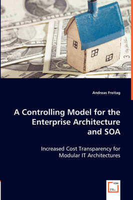 A Controlling Model for the Enterprise Architecture and Soa (Paperback)