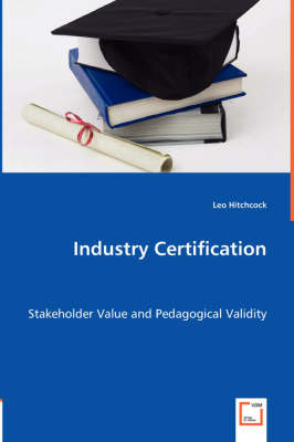 Industry Certification (Paperback)