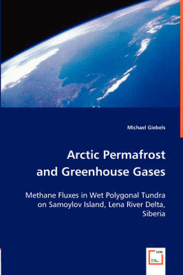 Arctic Permafrost and Greenhouse Gases (Paperback)