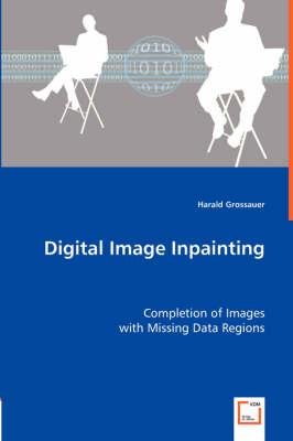 Digital Image Inpainting (Paperback)