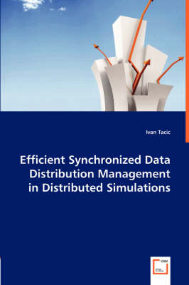 Efficient Synchronized Data Distribution Management in Distributed Simulations (Paperback)