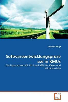 Softwareentwicklungsprozesse in Kmus (Paperback)