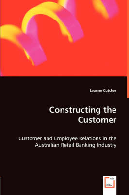 Constructing the Customer (Paperback)