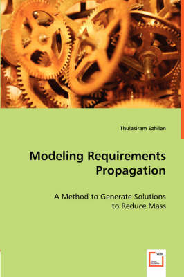 Modeling Requirements Propagation (Paperback)