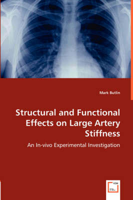 Structural and Functional Effects on Large Artery Stiffness (Paperback)