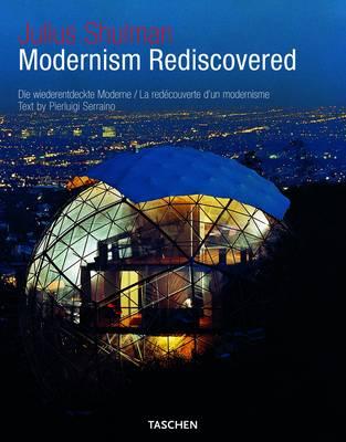 Julius Shulman, Modernism Rediscovered (Hardback)