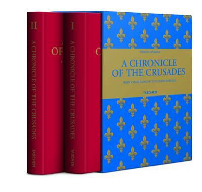 Mamerot, Les Passages D'Outremer: A Chronicle of the Crusades (Hardback)