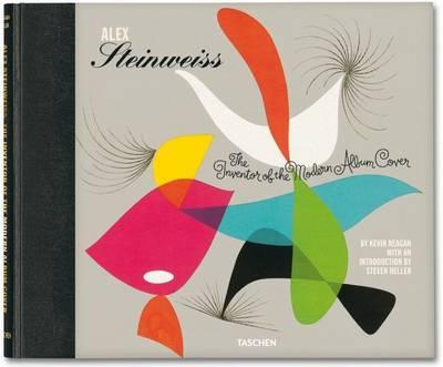 Alex Steinweiss: Inventor of the Modern Album Cover (Hardback)