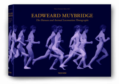 Eadweard Muybridge, the Complete Locomotion Photographs (Hardback)