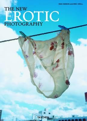 The New Erotic Photography (Hardback)