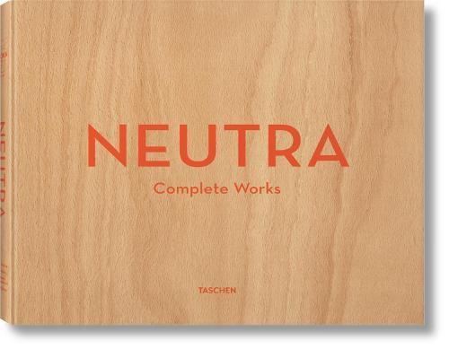 Neutra. Complete Works (Hardback)