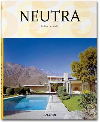 T25 Neutra Big Architecture (Hardback)