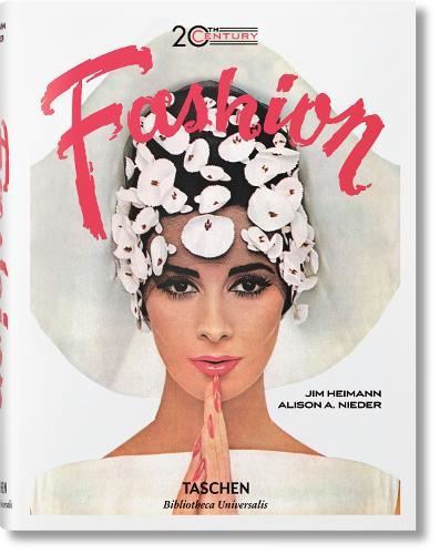 20th-Century Fashion. 100 Years of Apparel Ads - Bibliotheca Universalis (Hardback)