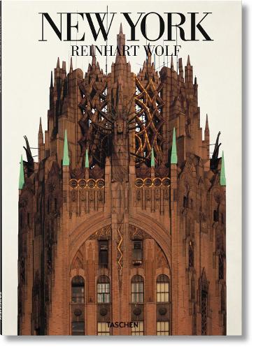 Reinhart Wolf: New York (Hardback)