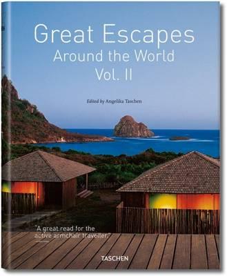 Great Escapes: v.2: Around the World (Hardback)