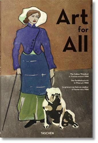 Art for All. The Colour Woodcut in Vienna around 1900 (Hardback)