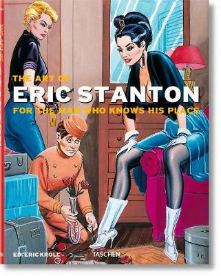 The Art of Eric Stanton. For the man who knows his place (Paperback)