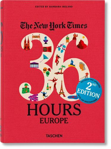 NYT. 36 Hours. Europe. 2nd Edition (Paperback)