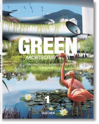 Green Architecture Now! Vol. 1 (Hardback)