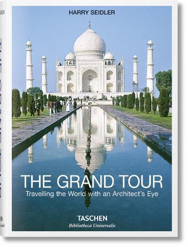 The Grand Tour - Bibliotheca Universalis (Hardback)