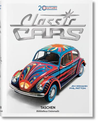 20th Century Classic Cars. 100 Years of Automotive Ads (Hardback)