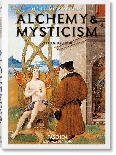 Alchemy & Mysticism - Bibliotheca Universalis (Hardback)