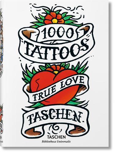 1000 Tattoos - Bibliotheca Universalis (Hardback)