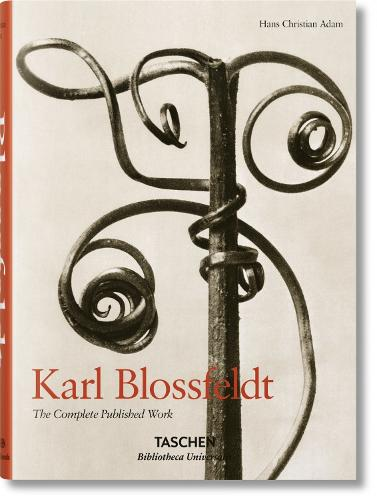 Karl Blossfeldt. The Complete Published Work - Bibliotheca Universalis (Hardback)