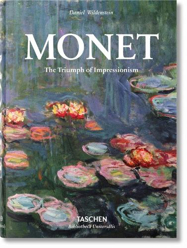 Monet. The Triumph of Impressionism (Hardback)