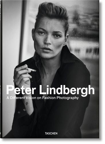 Peter Lindbergh. A Different Vision on Fashion Photography (Hardback)
