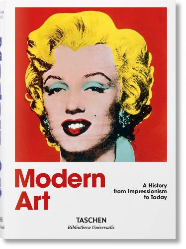 Modern Art. A History from Impressionism to Today (Hardback)