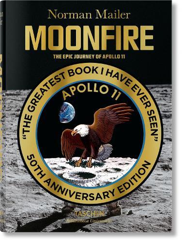 Norman Mailer. MoonFire. The Epic Journey of Apollo 11 (Hardback)