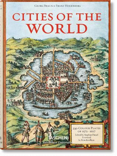 Braun/Hogenberg. Cities of the World - Bibliotheca Universalis (Hardback)