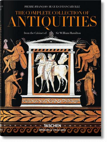 D'Hancarville. The Complete Collection of Antiquities - Bibliotheca Universalis (Hardback)