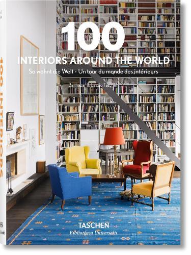 100 Interiors Around the World - Bibliotheca Universalis (Hardback)