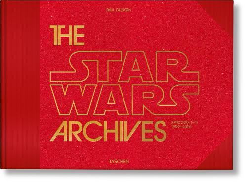 The Star Wars Archives. 1999-2005 (Hardback)