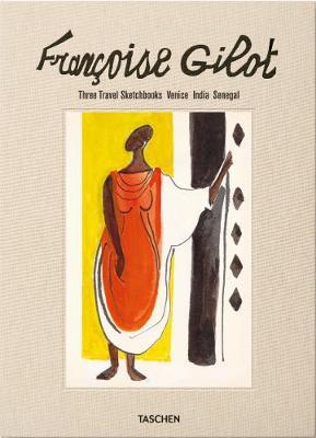 Francoise Gilot.: Three Travel Sketchbooks: Venice, India, Senegal (Hardback)