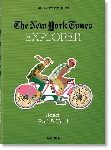 NYT Explorer. Road, Rail & Trail (Hardback)