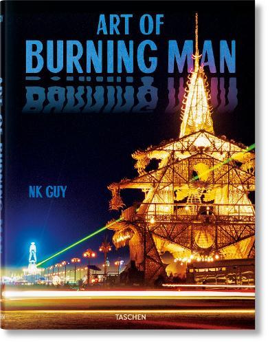 NK Guy. Art of Burning Man (Hardback)
