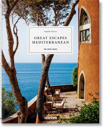 Great Escapes: Mediterranean. The Hotel Book. 2020 Edition (Hardback)