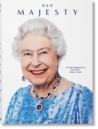 Her Majesty. A Photographic History 1926-Today (Hardback)