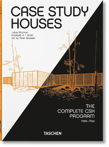 Case Study Houses. The Complete CSH Program 1945-1966. 40th Ed. (Hardback)