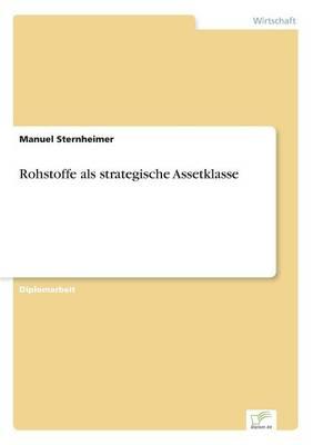 Rohstoffe ALS Strategische Assetklasse (Paperback)