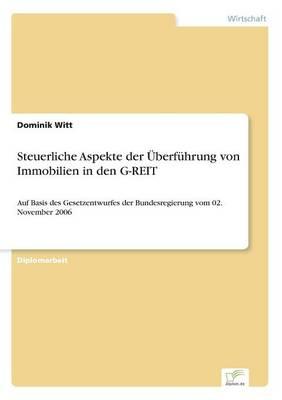 Steuerliche Aspekte Der berf hrung Von Immobilien in Den G-Reit (Paperback)